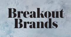 From the editor: Restaurant brands to watch Breakout Brands