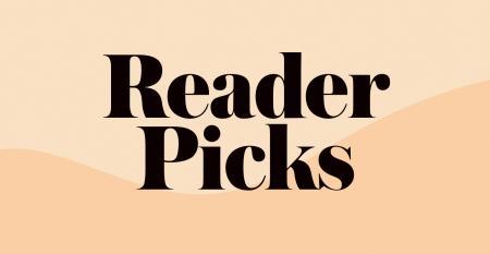 Reader Picks