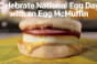 Must-see videos: Happy 45th to the Egg McMuffin